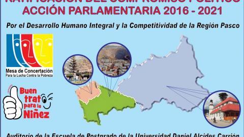Ratificación del Compromiso de Acción Parlamentaria 2016 - 2021 por el Desarrollo Humano Integral y la Competitividad de la Región Pasco
