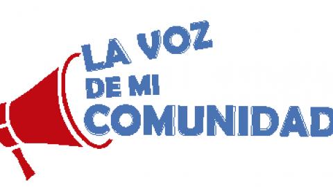 Participa en  La Voz de Mi Comunidad