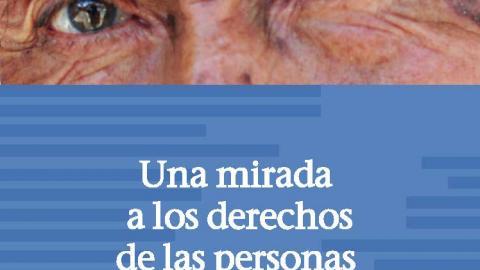 Nueva publicación: Una mirada a los derechos de las personas adultas mayores  (MCLCP /OIT/ HelpAge, 2018)