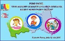 FORO PANEL CONSTRUYENDO ACUERDOS EN GESTIÓN EDUCATIVA SALUD Y ALIMENTACIÓN ESCOLAR