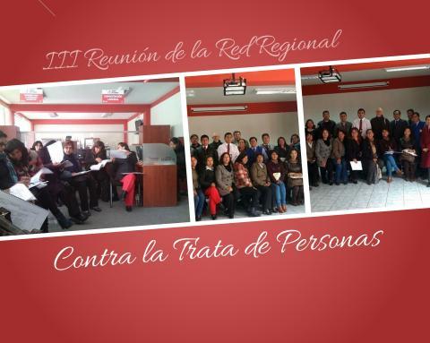 III reunión de la Red Regional Contra la Trata de Personas y Trafico Ilícito de Migrantes de la Región Puno, con el objetivo de validar el documento final del Plan Regional Contra la Trata de Personas 2017 -2021.
