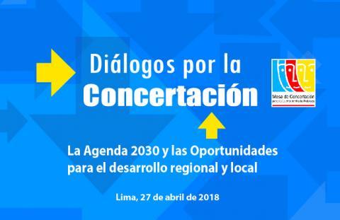 Mesa de Concertación convoca a diálogo sobre Agenda 2030 y prioridades regionales y locales para el periodo 2019-2022
