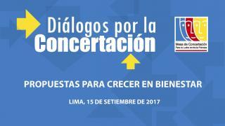 Diálogo por la concertación abordará propuestas para un crecimiento con énfasis en sectores de mayor pobreza