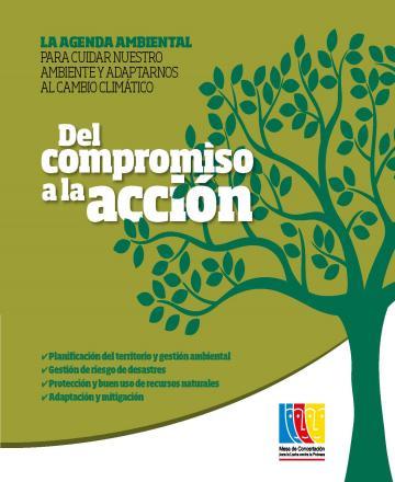 Del Compromiso a la Acción: La agenda ambiental para cuidar nuestro ambiente y adaptarnos al cambio climático