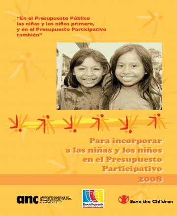 Para incorporar a las niñas y los niños en el Presupuesto Participativo 2008
