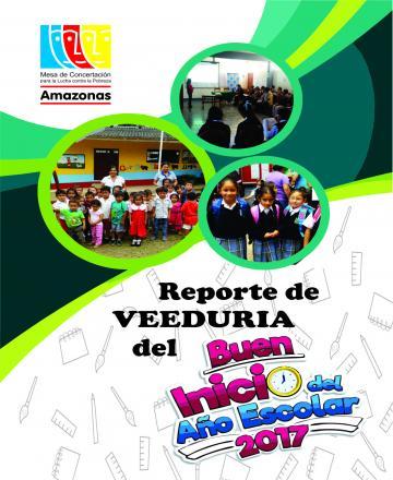 Reporte de la veeduría del Buen Inicio del Año Escolar - 2017 - Amazonas