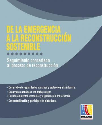 De la emergencia a la reconstrucción sostenible - Seguimiento concertado al proceso de reconstrucción