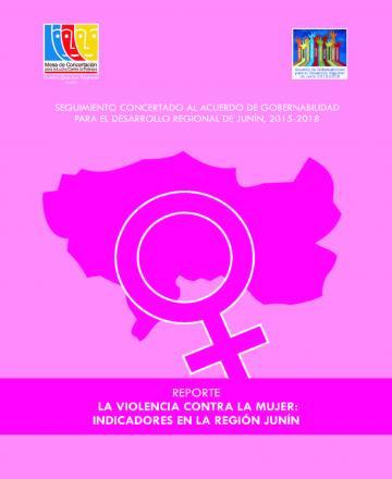 Reporte - Violencia contra la mujer: Indicadores en la región Junín