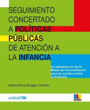 Seguimiento concertado a políticas públicas de atención a la infancia - La experiencia de la Mesa de Concertación para la lucha contra la Pobreza